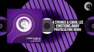 4 Strings & Carol Lee - Emotions Away (Protoculture Remix) [FULL] (RNM)