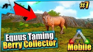 Ark Mobile S1:E7| Equus Taming + Locations| iOS/Android Solo InterActive Let's Play
