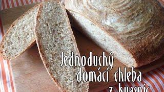 Jednoduchý domácí chleba z kvasnic a špaldové mouky