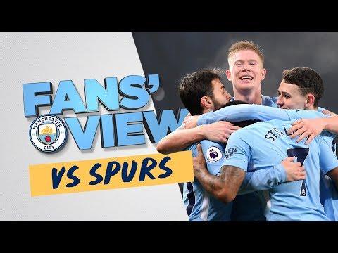 SIMPLY BRILLIANT | City 4-1 Spurs | Fans' View