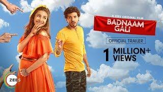 Badnaam Gali Trailer