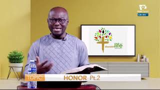 Abundant Life Currency Of The Kingdom || Honor Part 2