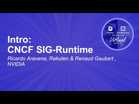 Image thumbnail for talk Intro: CNCF SIG-Runtime