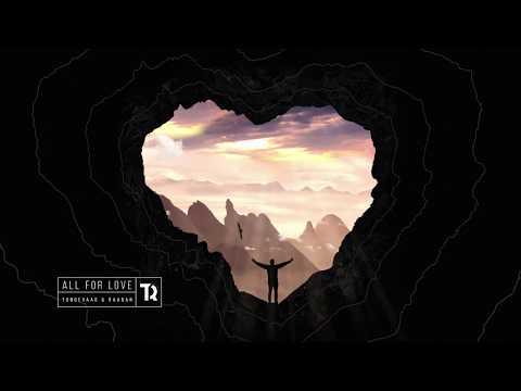 Tungevaag Raaban All For Love Feat Richard Smitth
