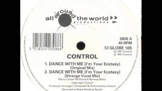 Control - Dance With Me(I'm Your Ecstacy) (Original Mix)
