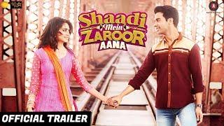 Shaadi Mein Zaroor Aana Trailer