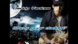 DJ Chonto feat Daddy Yankee - Whos your daddy