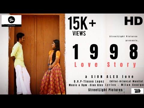 1998 Love Story | Malayalam Shortfilm 2019 | a SION ALEX film | Tinson Lopez | Streetlight Pictures