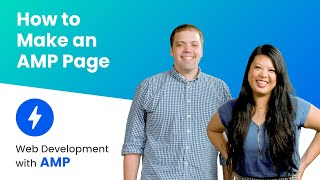 How to make an AMP Page  (AMP Beginning Course, ep. 3)