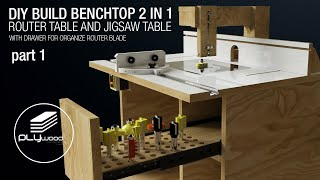 Build A Benchtop 2 In 1 ROUTER TABLE And JIGSAW TABLE   DIY - Part 1