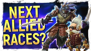 The NEW Allied Races of 8.2  Beyond!? FINALLY New Worgen / Goblen Models  Epic Heritage Armor!