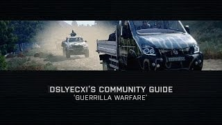Community Guide: Guerrilla Warfare