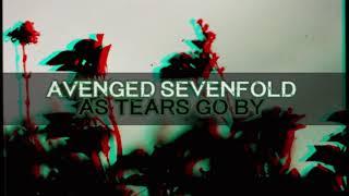 Avenged Sevenfold - As Tears Go By (Audio)