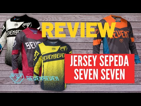 Review Jersey Sepeda Seven Seven Untuk Goweser MTB Downhill