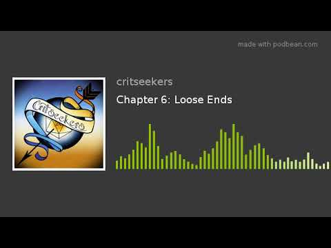 Chapter 6: Loose Ends
