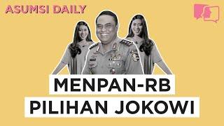 MenPAN-RB Pilihan Jokowi - Asumsi Daily