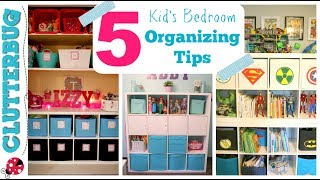 How to Organize a Kid's Bedroom - My 5 Best Ideas & Tips