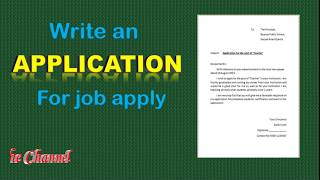 How to write an application for job apply | application for Job Vacancy