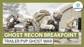 Ghost Recon Breakpoint - Trailer PvP Ghost War [OFFICIEL] VOSTFR