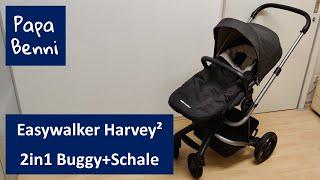 Easywalker Harvey 2 Kinderwagen/Buggy/Babyschale   Erfahrungsbericht/Test von Papa Benni