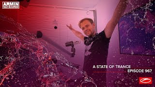 Armin van Buure - Live @ A State Of Trance Episode 967 (#ASOT967) 2020