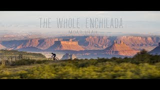 Luke Strobel experiences the legendary Whole Enchilada for the first time.