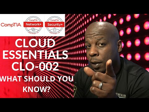 COMPTIA CERTIFICATION | Cloud Essentials | CLO-002 | What is ...