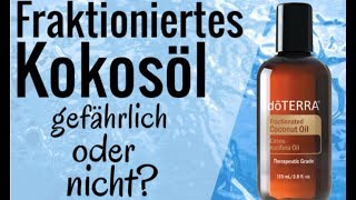 Ätherische Öle verdünnen - fraktioniertes Kokosöl von doTERRA