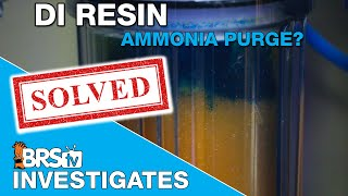 What happens to ammonia and silica when DI resin is depleted? | BRStv Investigates