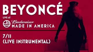 Beyoncé - 7/11 (Live Instrumental) - Made In America