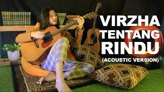 VIRZHA  Tentang Rindu (akustik)