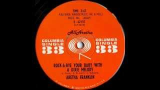 Aretha Franklin - Rock-A-Bye Your Baby With A Dixie Melody - 7″ 33 RPM DJ Promo - 1961