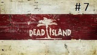 Mấy bạn nhớ ủng hộ video cảu mình nhé Dead Island #7