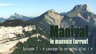 Manival, suite
