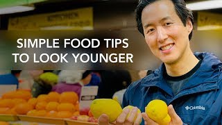 Simple Food Tips to Look Younger - Dr. Anthony Youn