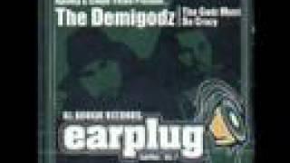 The Demigodz - The godz must be crazy