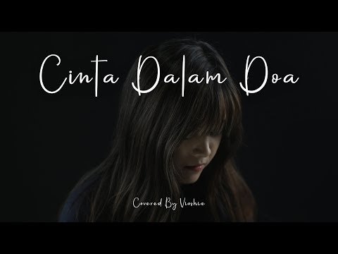 , title : 'CINTA DALAM DOA SOUQY COVERED BY VIOSHIE'