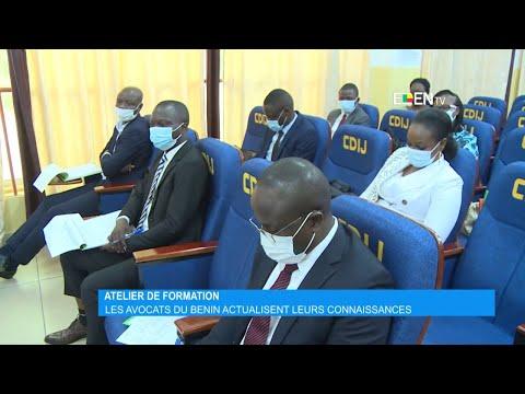 Atelier de formation : Les avocats du Bénin actualisent leurs connaissances Atelier de formation : Les avocats du Bénin actualisent leurs connaissances