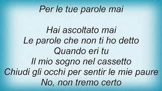 Andrea Bocelli - Le Parole Che Non Ti Ho Detto Lyrics