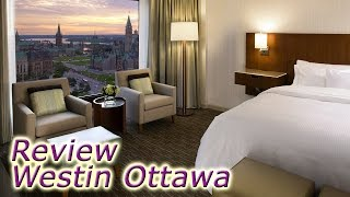 preview picture of video 'Westin Ottawa hotel review - Canada's capital hotels'