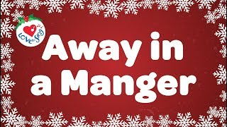 Away in a Manger with Lyrics | Christmas Carol & Song | Children Love to Sing