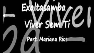 Exaltasamba - Viver Sem Ti Part. Mariana Rios