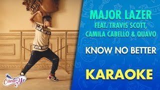 Major Lazer - Know No Better feat. Travis Scott, Camila Cabello & Quavo (Karaoke) | CantoYo