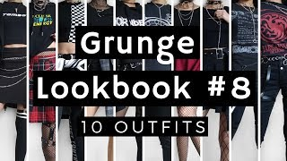 Grunge / Goth Lookbook #8 ~ 10 Outfits