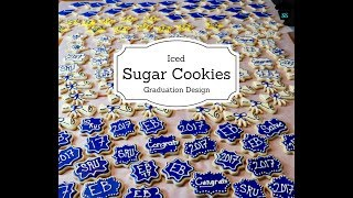 Iced Sugar Cookies: Graduation Design