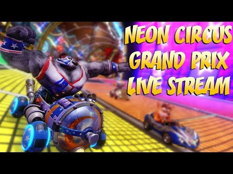 STRONG MAN WIN - Crash Team Racing Neon Circus LIVESTREAM
