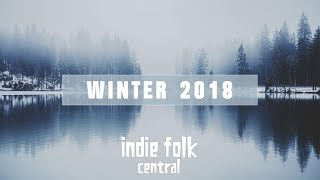 An Indie Folk Winter ❄ 2018   2019 ❄ Seasonal Playlist