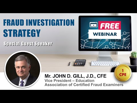 FRAUD INVESTIGATION STRATEGY with Mr. JOHN D. GILL ...