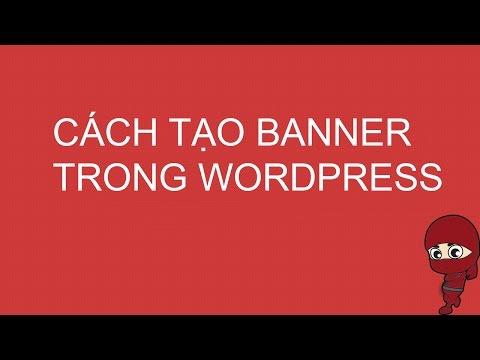 Cách Tạo Banner Website WordPress