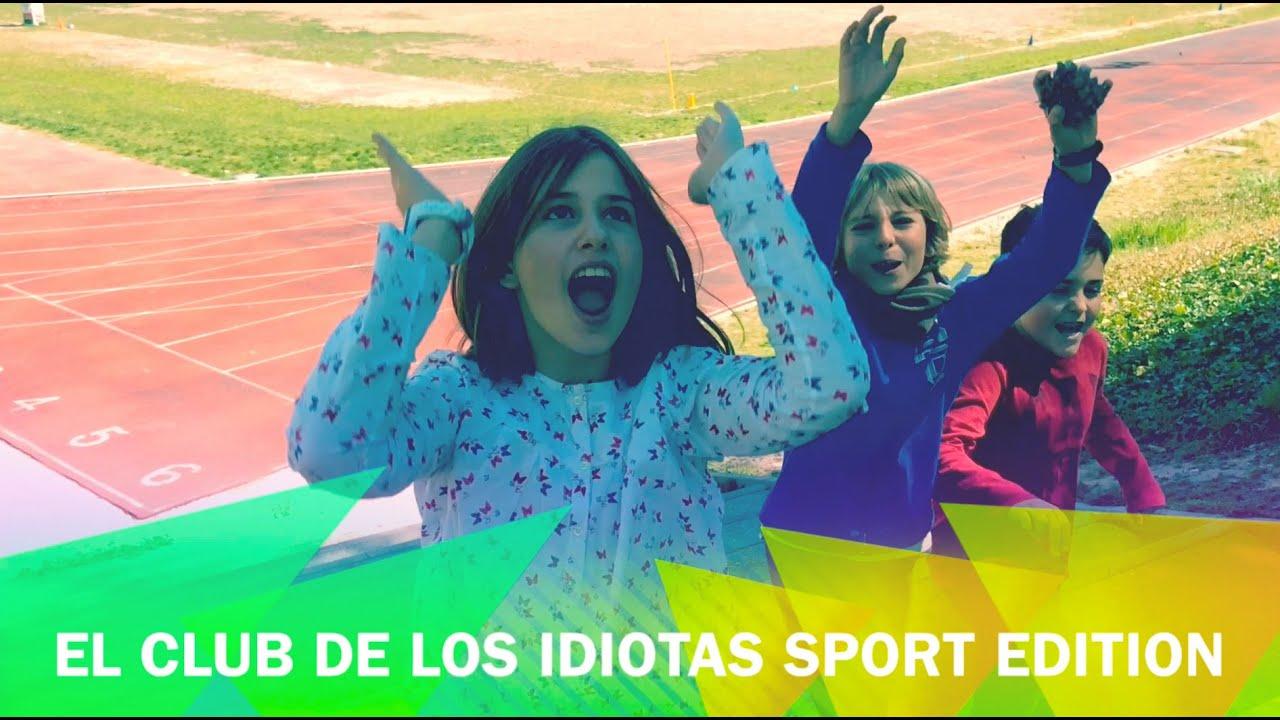 El club de los idiotas #6 deportes!